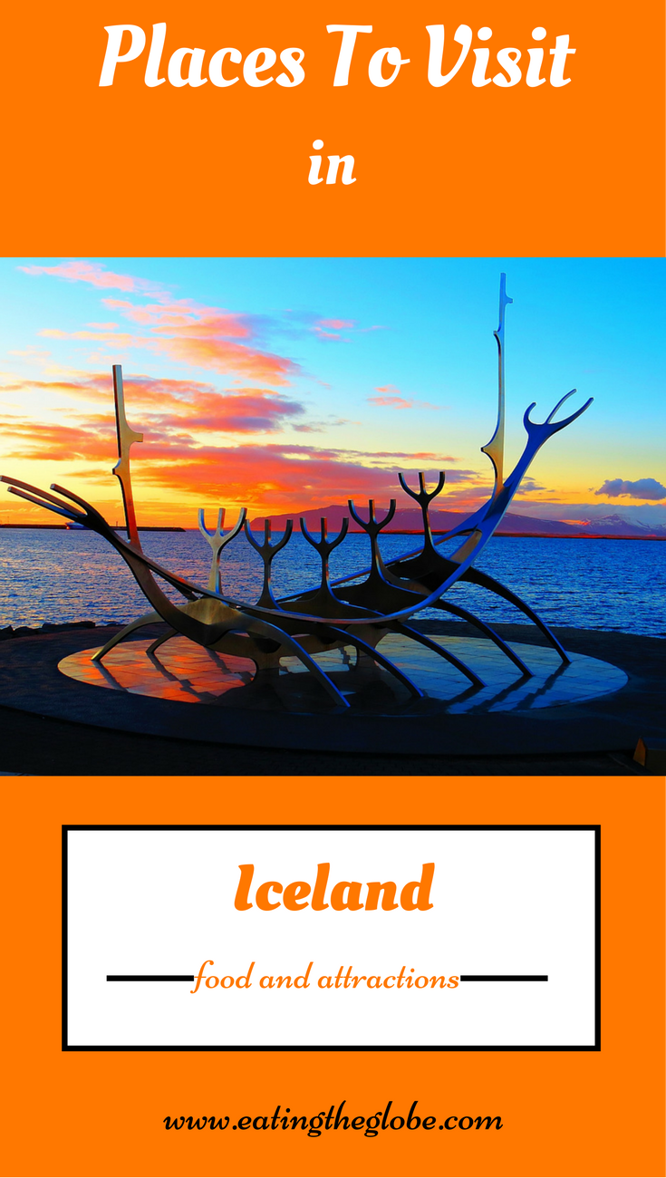 Places To Visit In Iceland: The Best Food And Attractions