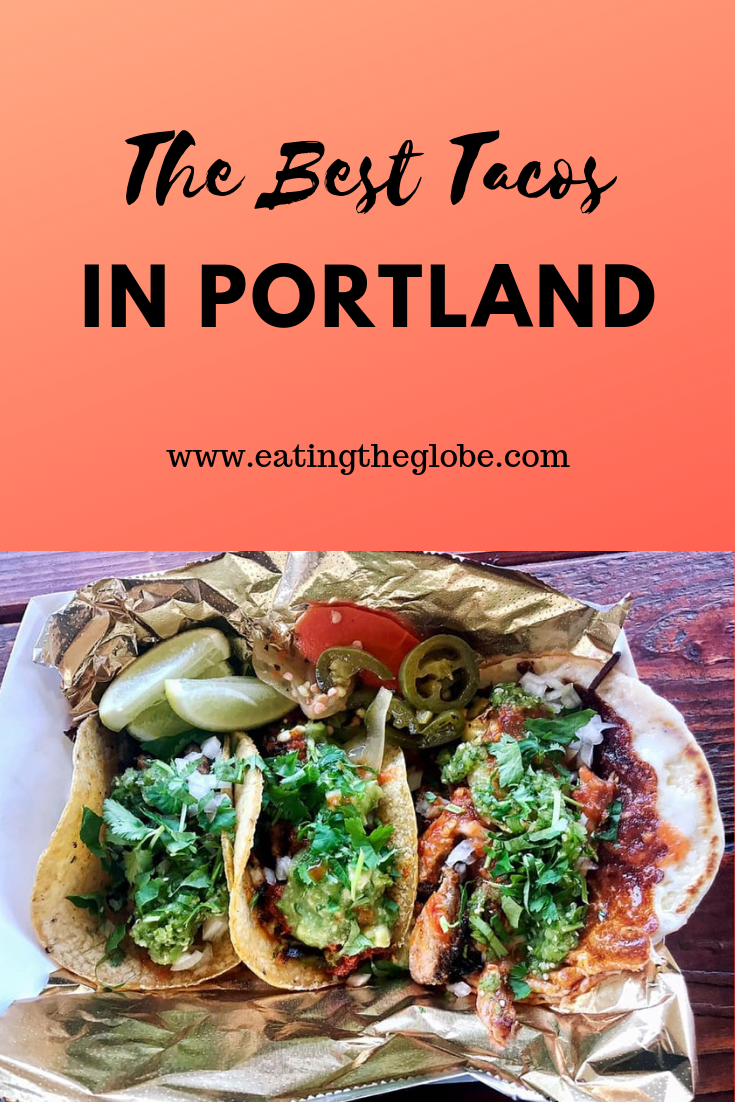 Here's Where To Get The Best Tacos In Portland, Oregon